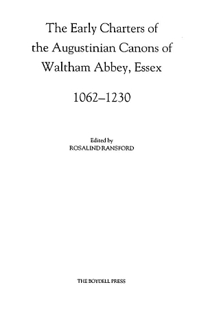 Early Charters of Waltham Abbey
