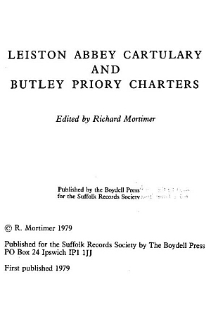The Cartulary of Leiston Abbey and Butley Priory Charters