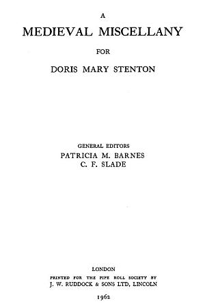 A Medieval Miscellany for Doris Mary Stenton