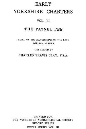 Early Yorkshire Charters, the Paynel Fee