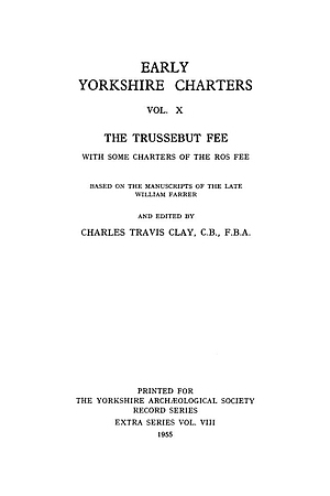Early Yorkshire Charters, the Trussebut Fee