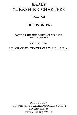 Early Yorkshire Charters, the Tison Fee