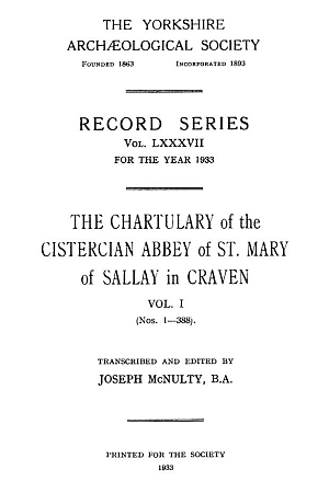 Chartulary of the Cistercian Abbey of St. Mary of Sallay in Craven