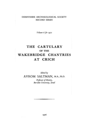 The Cartulary of the Wakebridge Chantries at Crich
