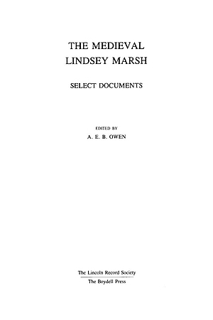 The Medieval Lindsey Marsh, Select Documents