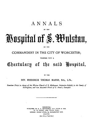 Annals of the Hospital of St. Wulstan [Worcester]