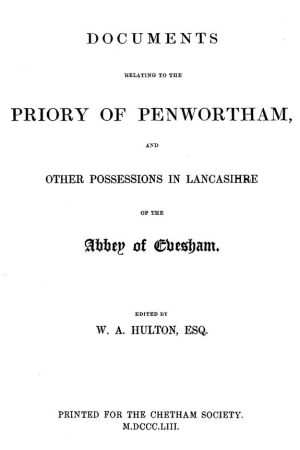 Documents relating to the Priory of Penwortham