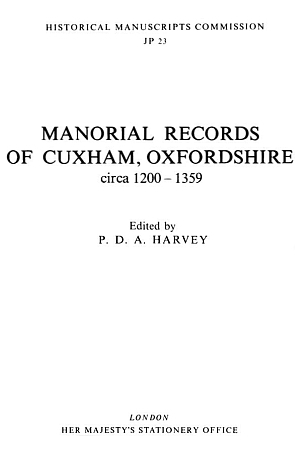 Manorial Records of Cuxham, Oxfordshire: circa 1200-1359
