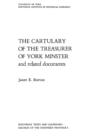 The Cartulary of the Treasurer of York Minster and Related Documents