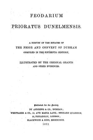 Feodarium Prioratus Dunelmensis [Durham]
