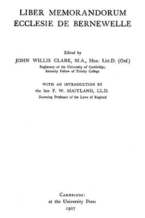 Liber Memorandorum Ecclesie de Bernewelle [Barnwell]