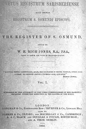 Vetus Registrum Sarisberiense alias dictum Registrum St. Osmundi Episcopi [Salisbury]