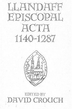 Llandaff Episcopal Acta 1140-1287