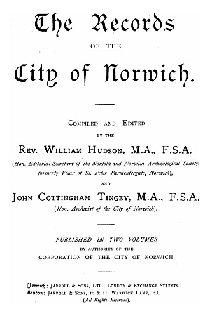 The Records of the City of Norwich