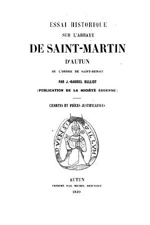 Essai Historique sur l'Abbaye de Saint-Martin d'Autun