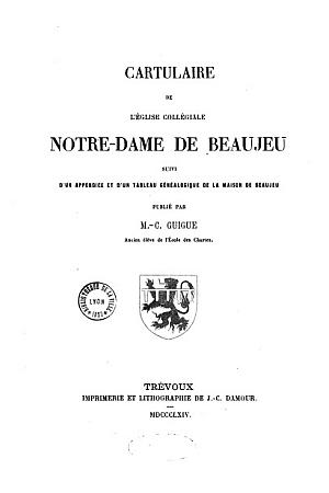 Cartulaire de l'église collégiale Notre-Dame de Beaujeu