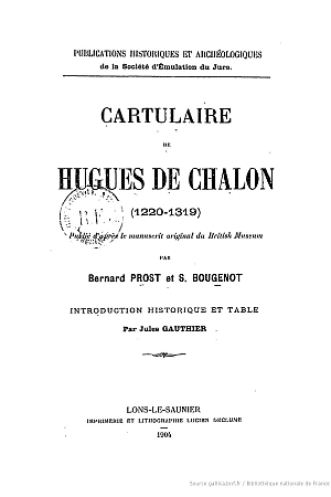 Cartulaire de Hugues de Chalon (1220-1319)