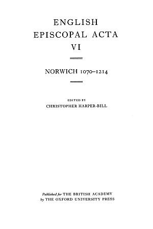 Norwich 1070-1214 Volume 6