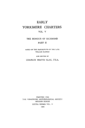 Early Yorkshire Charters, the Honour of Richmond