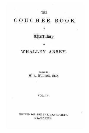 The Coucher Book or Chartulary of Whalley Abbey
