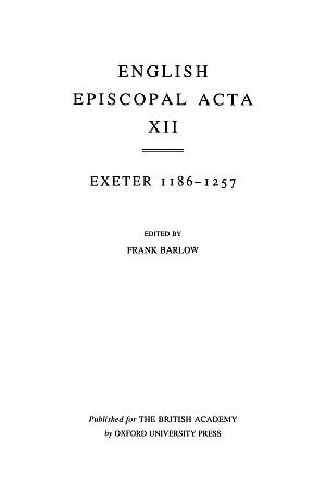 Exeter 1186-1257 Volume 12