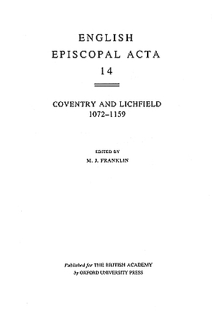 Coventry and Lichfield 1072-1159 Volume 14