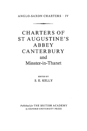 Charters of St. Augustine's Abbey Canterbury and Minster-in-Thanet