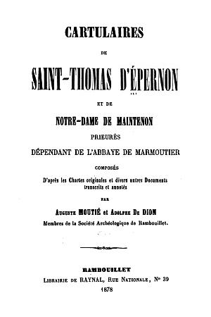 Cartulaire de Saint-Thomas d'Épernon et de Notre-Dame de Maintenon
