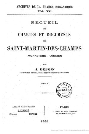 Recueil de chartes et documents de Saint-Martin-des-Champs