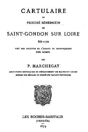 Cartulaire du prieuré bénédictin de Saint-Gondon sur Loire, 866-1172