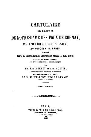 Cartulaire de l'abbaye de Notre-Dame des Vaux de Cernay