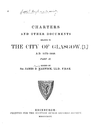 Charters and Documents Relating to the City of Glasgow, 1175-1649, Part 2