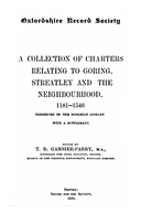 Cartulary 0080 - A Collection of charters relating to Goring, Streatley and the neighborhood, 1181-1546(Volume 1)