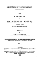 Cartulary 0144 - Registrum Malmesburiense [Malmesbury](Volume 1)