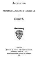 Cartulary 0146 - Cartularium Prioratus St. Johannis Evangelistae de Brecon
