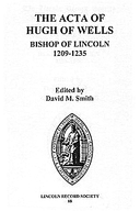 Cartulary 0196 - Acta of Hugh of Wells, Bishop of Lincoln, 1209-1235