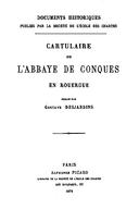 Cartulary 0230 - Cartulaire de l'abbaye de Conques en Rouergue