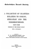 Cartulary 0293 - A Collection of charters relating to Goring, Streatley and the neighborhood, 1181-1546(Volume 2)