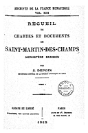 Cartulary 0488 - Recueil de chartes et documents de Saint-Martin-des-Champs(Tome 1)