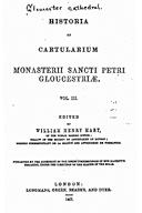 Cartulary 0547 - Historia et Cartularium Monasterii Sancti Petri Gloucestriae [Gloucester](V.3)